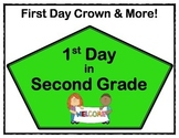 First Day - Crowns & More! - 2nd grade