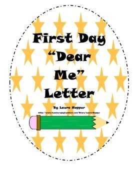 """First Day """"Dear Me"""" Letter Rubric and Stationary"""