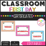 First Day EDITABLE Certificates (PreK-5th)