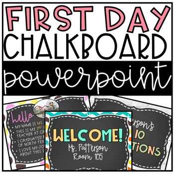 Chalkboard First Day (Back to School) EDITABLE PowerPoint