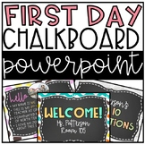Chalkboard First Day:: Back to School:: EDITABLE PowerPoin