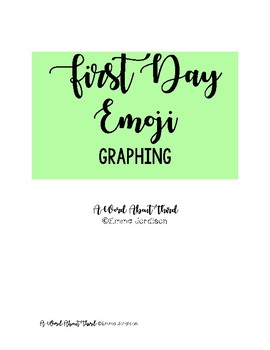 First Day Emoji Graphing