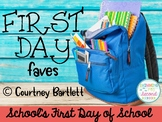 First Day Faves - School's First Day of School