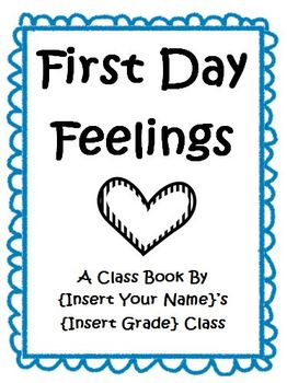 "First Day Feelings Class Book (Perfect For Use With ""The Kissing Hand"")"
