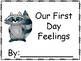 First Day Feelings Class Book- The Kissing Hand