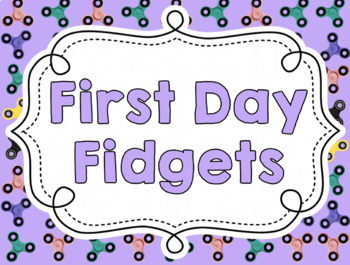 Back to School Bulletin Board and Activity - First Day Fidgets