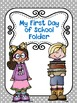 First Day Folder Covers and Inserts!  {EDITABLE} Back to S