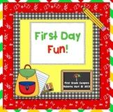 First Day Fun!