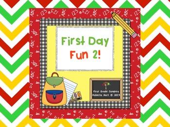 First Day Fun 2!