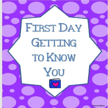 First Day Getting to Know You Activity