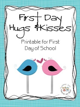 First Day Hugs and Kisses