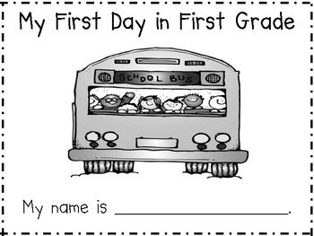 First Day In First Grade