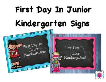 First Day In Junior Kindergarten Signs