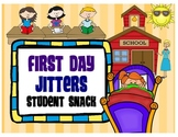 First Day Jitters Snack/ Treat/ Gift/ Goodie Tag or Bag Topper