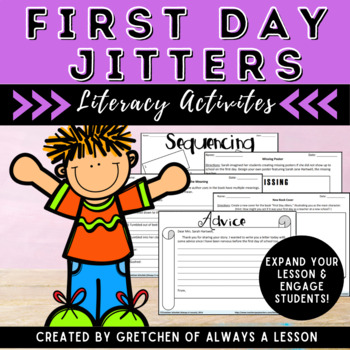 """""""First Day Jitters"""" Literacy Lesson Resources"""