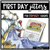 First Day Jitters Activity for PRIMARY