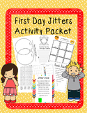 First Day Jitters Activity Packet