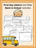 First Day Jitters! And Other Back to School Activities
