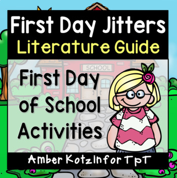 First Day Jitters - Back to School Literature Guide