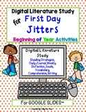 First Day Jitters: Beginning of Year Digital Literature St