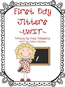 First Day Jitters Book Unit (vocabulary, sequencing, compr