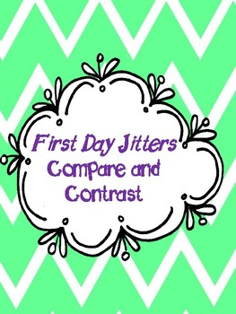First Day Jitters Compare and Contrast