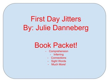 First Day Jitters - Comprehension Skills - Activities to go along with book