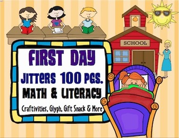 First Day Jitters: Craftivities, Reading Response, Glyph, Math & Literacy Fun