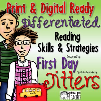 First Day Jitters Differentiated Reading Skills and Strategies Pack