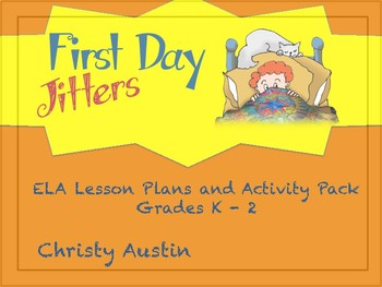 First Day Jitters ELA Back to School Activity Pack
