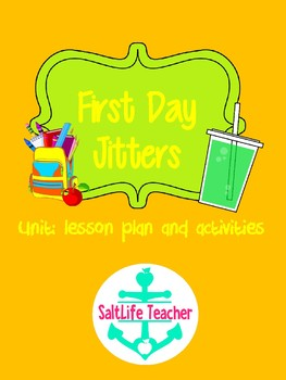 First Day Jitters, First Day of School