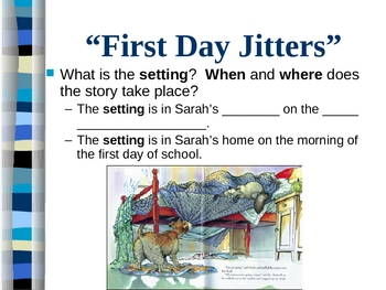 """""""First Day Jitters""""  Identifying and Understanding Story Elements"""