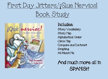 First Day Jitters / Que Nervios