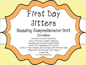 First Day Jitters Reading Comprehension Unit