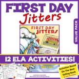 FIRST DAY JITTERS ACTIVITIES 12 ELA Comprehension Worksheets / Book Study