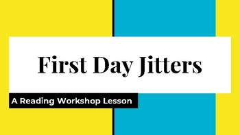 First Day Jitters Resource