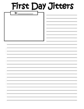 First Day Jitters Writing Sheet