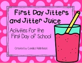 First Day Jitters and Jitter Juice Activities for the Firs