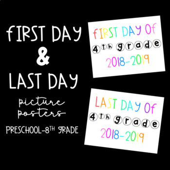 First Day & Last Day Picture Posters