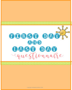 First Day / Last Day Questionnaire