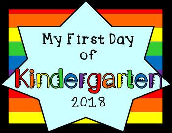 First Day /Last Day of Kindergarten Sign Rainbow