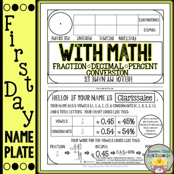 First Day Name Plate with Math! (Fraction/Decimal/Percent Conversion)