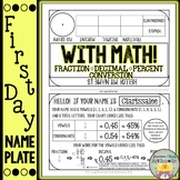 First Day Name Plate with Math! (Fraction/Decimal/Percent
