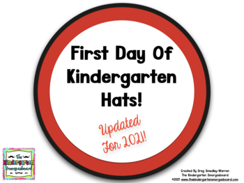 First Day Of School 2017 Hats for K, Pre-K and 1!