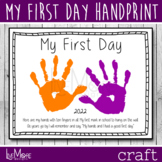 First Day Of Preschool / Pre-K / Kindergarten Handprint Pr
