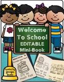 First Day Of School EDITABLE Mini Books
