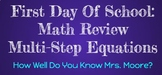 First Day Of School: Math Review - Multi-Step Equations