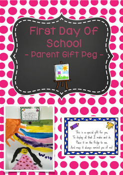 First Day Of School - Parent Gift