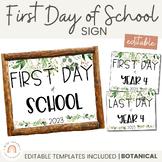 First Day Of School Sign   2021   Botanical Modern Farmhouse Theme