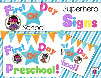 First Day Of Superhero Signs
